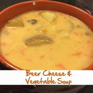 Beer Cheese and Vegetable Soup | I Will Make Crafts