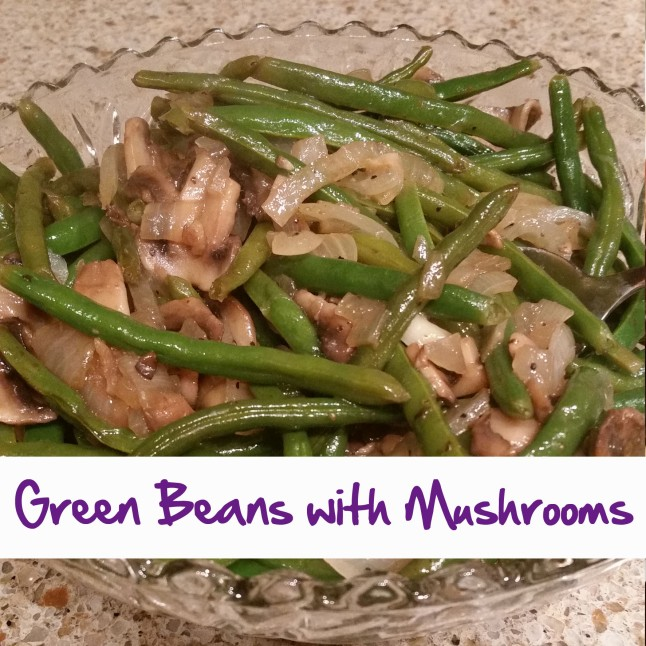 Green Beans with Mushrooms.jpg