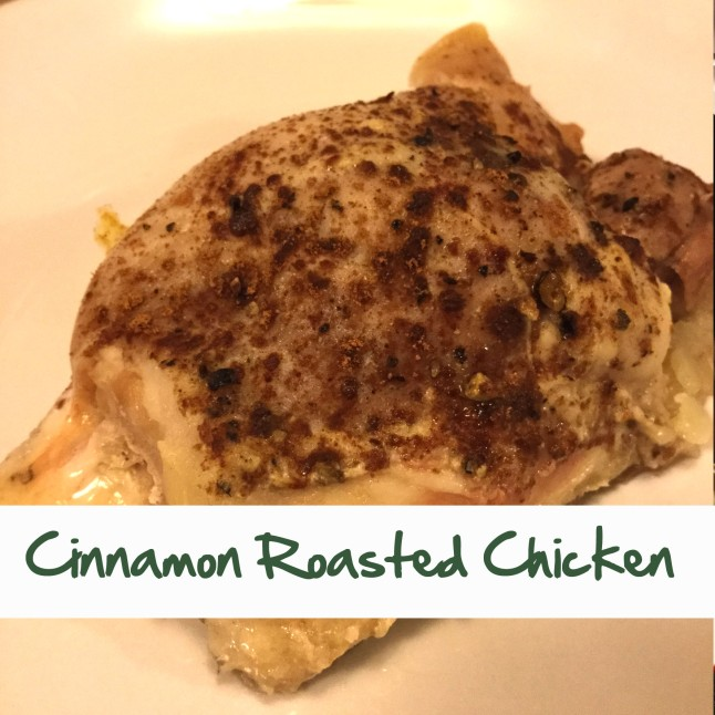 Cinnamon Roasted Chicken