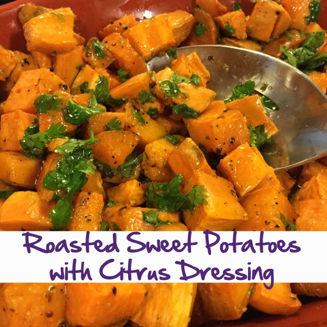 Roasted Sweet Potatoes with Citrus Dressing