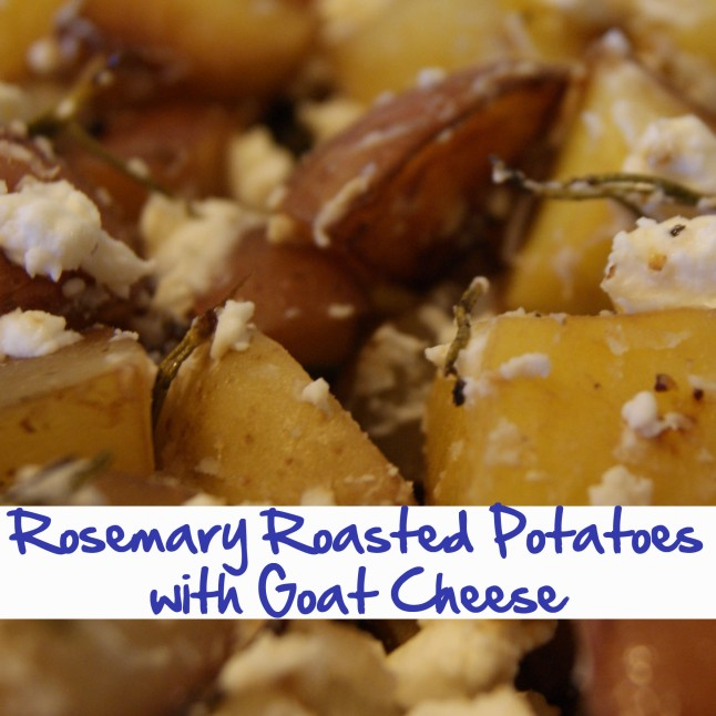 Rosemary Roasted Potatoes with Goat Cheese.jpg