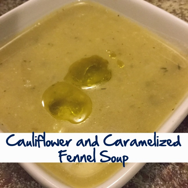 Cauliflower and Caramelized Fennel Soup.jpg
