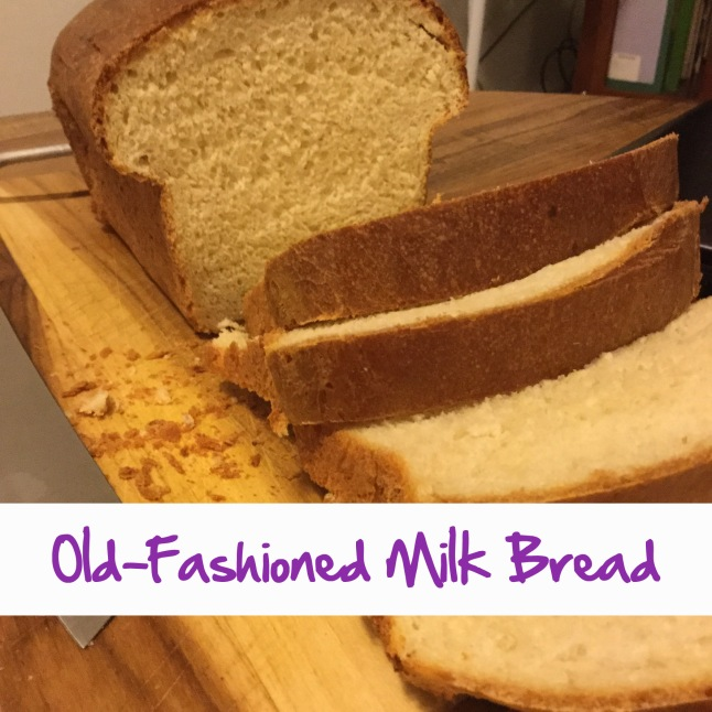 Old Fashioned Milk Bread.jpg