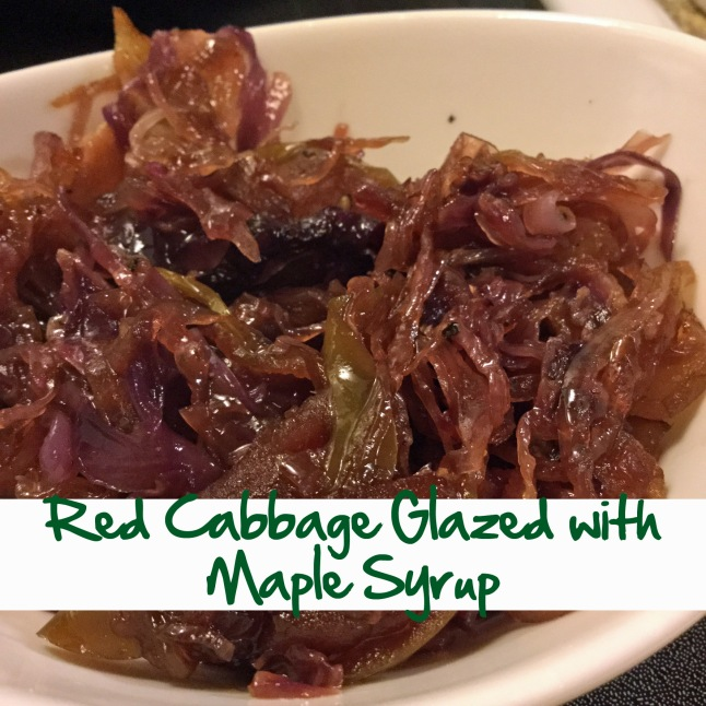 Red Cabbage Glazed with Maple Syrup.jpg
