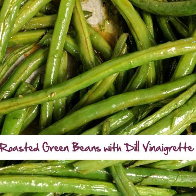 Roasted Green Beans with Dill Vinaigrette.jpg