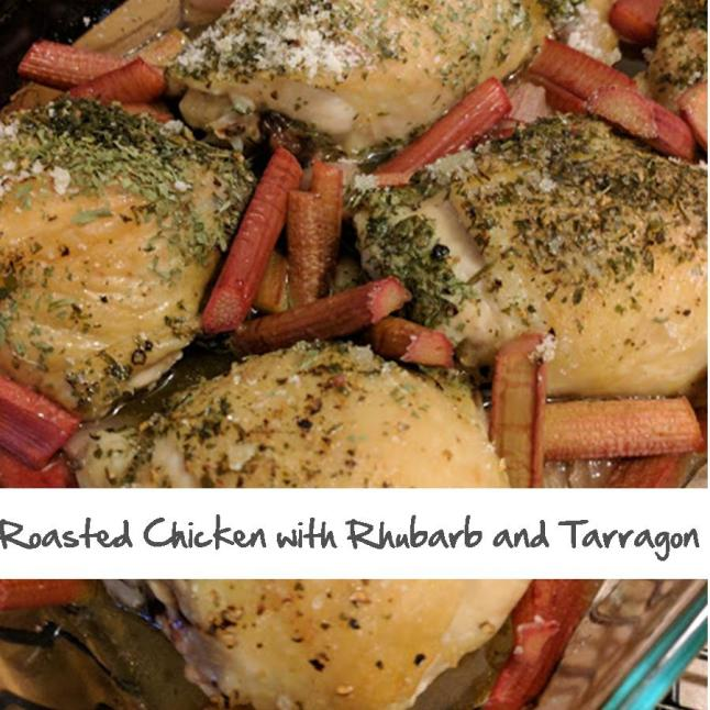 Roasted Chicken with Rhubarb and Tarragon