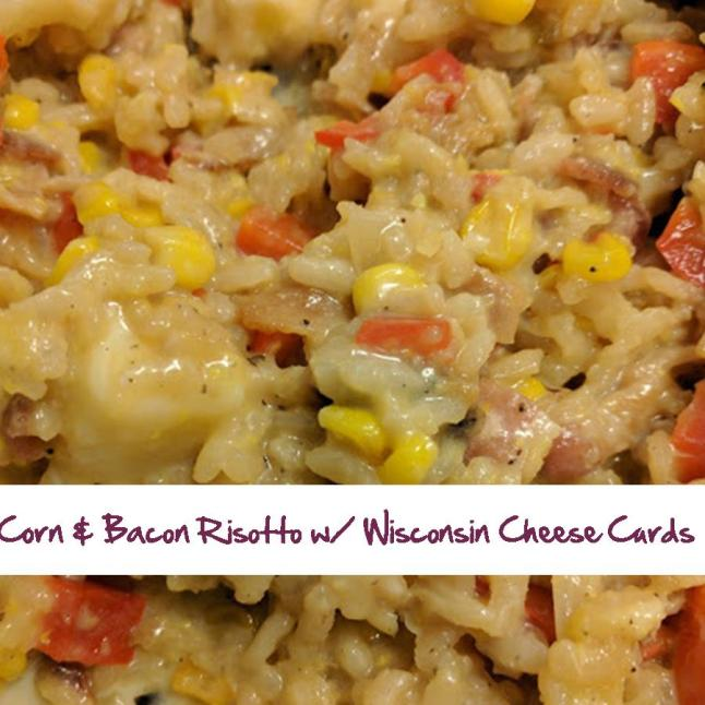 Corn and Bacon Risotto with Wisconsin Cheese Curds and Paprika Oil.jpg