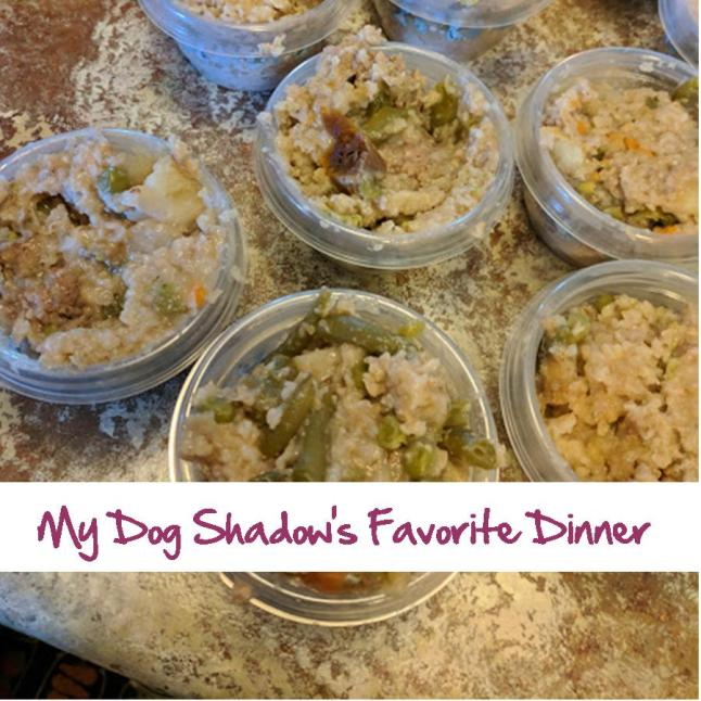 My Dog Shadow's Favorite Dinner.jpg