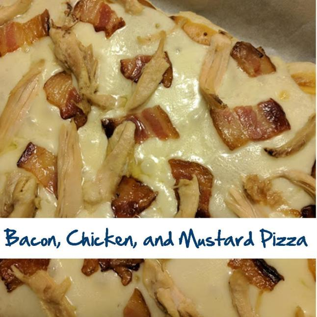 Bacon, Chicken, and Mustard Pizza.jpg