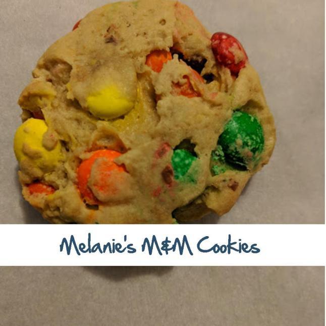 Melanie's M&M Cookies