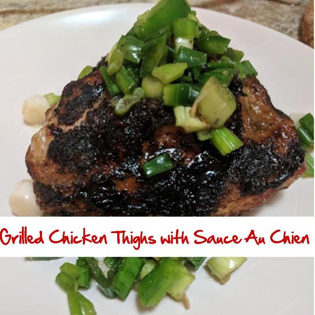 Grilled Chicken Thighs with Sauce Au Chien