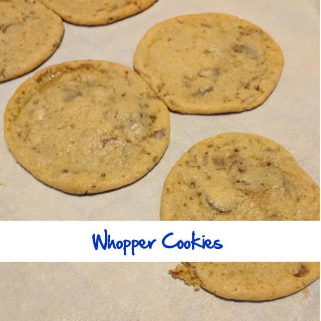 Whopper Cookies